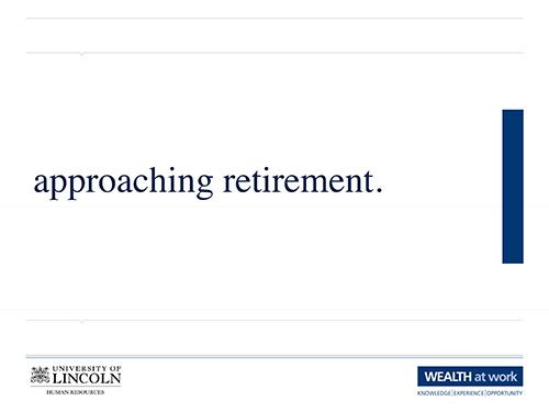 Approaching Retirement Slides